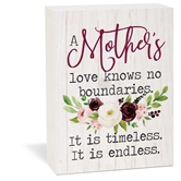 A Mother's Love Knows No Boundaries. It Is Timeless. It Is Endless.