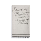 Savor the Moment Tea Towel