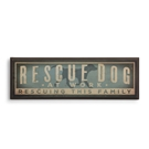 Rescue Dog Wood Plaque