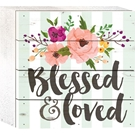 BLESSED & LOVED - 6X6