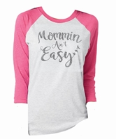 Mommin' Ain't Easy Vintage Pink/Heather 3/4 Sleeve Assortment & FREE Disp