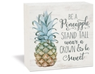 BE A PINEAPPLE - 5.5X5.5