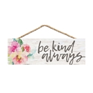 BE KIND - 10X3.25