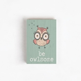 BE OWLSOME - 3.5X5